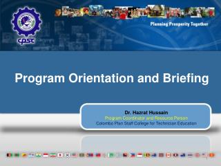 Program Orientation and Briefing