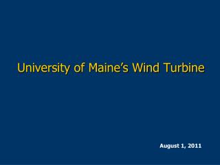 University of Maine's Wind Turbine