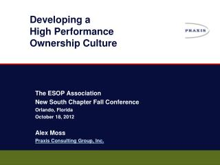 Developing a High Performance Ownership  Culture