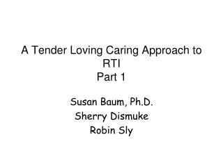 A Tender Loving Caring Approach to RTI Part 1