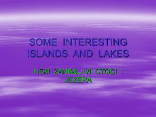 SOME  INTERESTING  ISLANDS  AND  LAKES