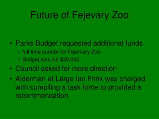 Future of Fejevary Zoo