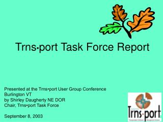 Trns • port Task Force Report