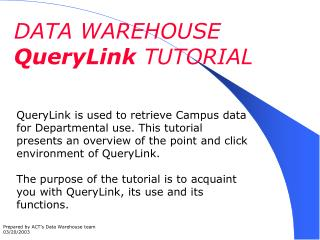 DATA WAREHOUSE  QueryLink  TUTORIAL