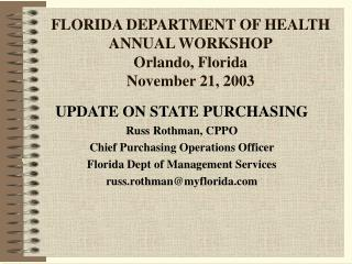 FLORIDA DEPARTMENT OF HEALTH ANNUAL WORKSHOP Orlando, Florida November 21, 2003