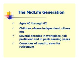 The MidLife Generation