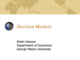 Decision Markets