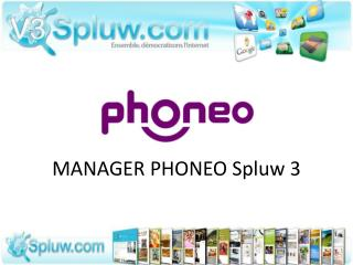 MANAGER PHONEO Spluw 3