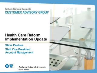 Health Care Reform Implementation Update