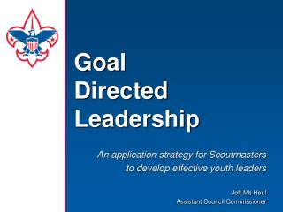 Goal  Directed  Leadership