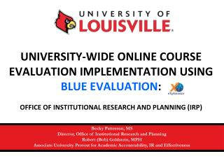 UNIVERSITY-WIDE ONLINE COURSE EVALUATION IMPLEMENTATION USING  BLUE EVALUATION :