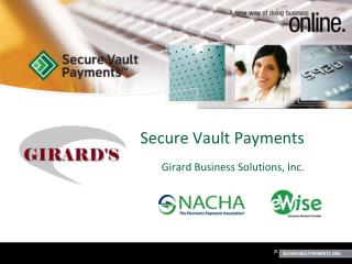 Secure Vault Payments Girard Business Solutions, Inc.