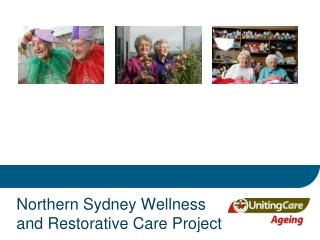 Northern Sydney Wellness and Restorative Care Project