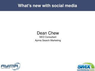 Dean Chew SEO Consultant Ayima Search Marketing