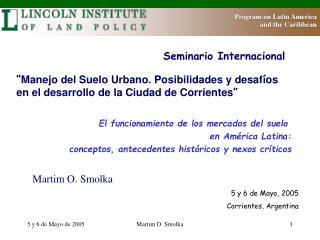 5 y 6 de Mayo, 2005  Corrientes, Argentina