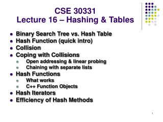 CSE 30331 Lecture 16 – Hashing & Tables