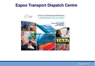 Espoo Transport Dispatch Centre