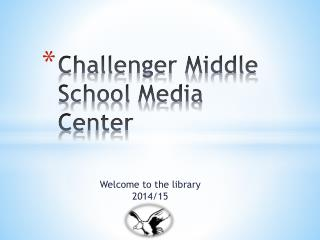 Challenger Middle  School Media Center