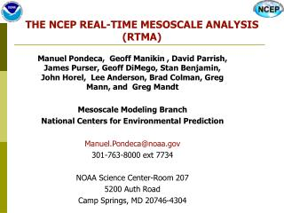 THE NCEP REAL-TIME MESOSCALE ANALYSIS (RTMA)