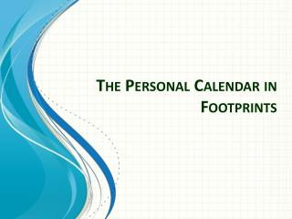 The Personal Calendar in Footprints