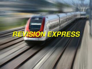 REVISION EXPRESS