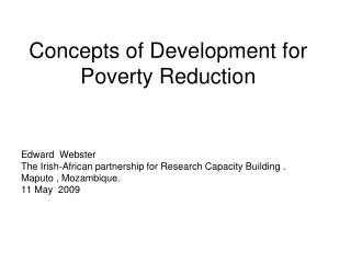 Concepts of Development for Poverty Reduction