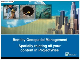 Bentley Geospatial Management