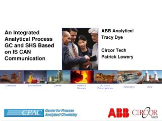 An Integrated Analytical Process GC and SHS Based on IS CAN Communication