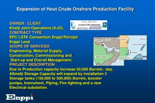 Expansion of Hout Crude Onshore Production Facility