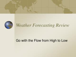 Weather Forecasting Review