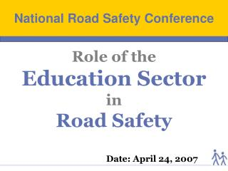 Role of the Education Sector in  Road Safety