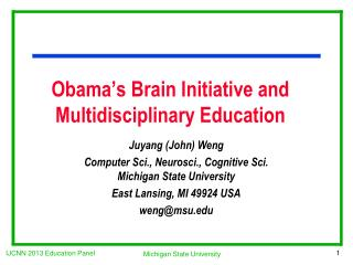 Obama's Brain Initiative and Multidisciplinary Education