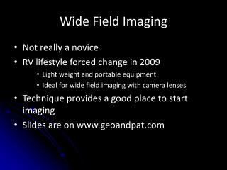 Wide Field Imaging