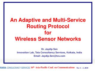 An Adaptive and Multi-Service Routing Protocol  for Wireless Sensor Networks
