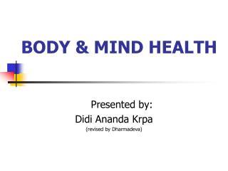 BODY & MIND HEALTH
