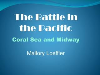 The Battle in the Pacific