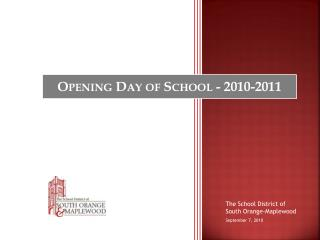 Opening Day of School - 2010-2011