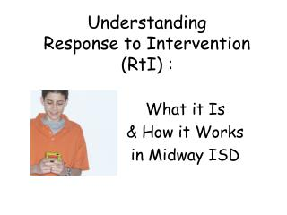 Understanding  Response to Intervention (RtI) :