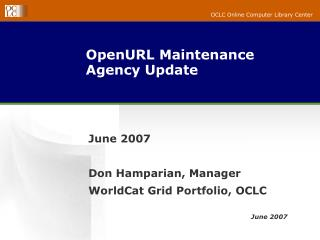 OpenURL Maintenance Agency Update