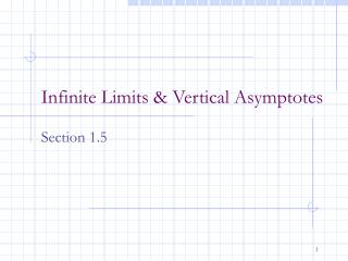 Infinite Limits & Vertical Asymptotes