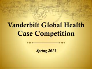 Vanderbilt Global Health Case Competition