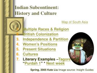 Indian Subcontinent:  History and Culture