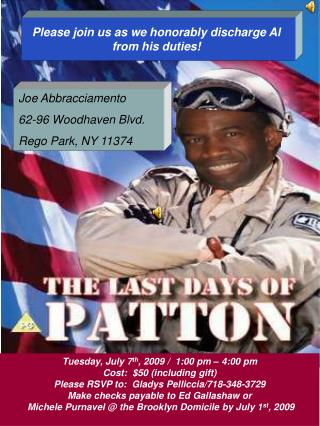 Please join us as we honorably discharge Al from his duties!