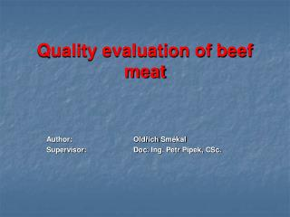 Quality evaluation of beef meat