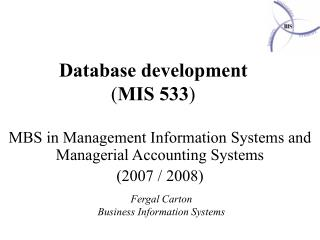 Database development ( MIS 533 )