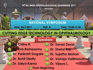 CUTTING EDGE TECHNOLOGY IN OPHTHALMOLOGY