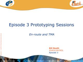 Episode 3 Prototyping Sessions