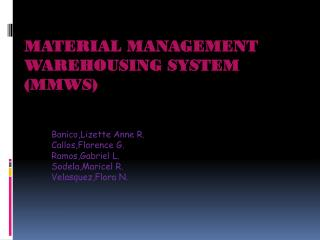 Material Management Warehousing System (MMWS)