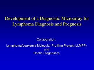 Development of a Diagnostic Microarray for Lymphoma Diagnosis and Prognosis