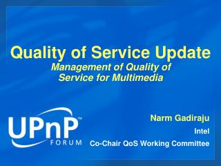 Quality of Service Update Management of Quality of  Service for Multimedia